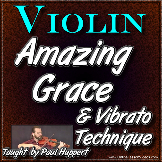 Amazing Grace & Vibrato Technique