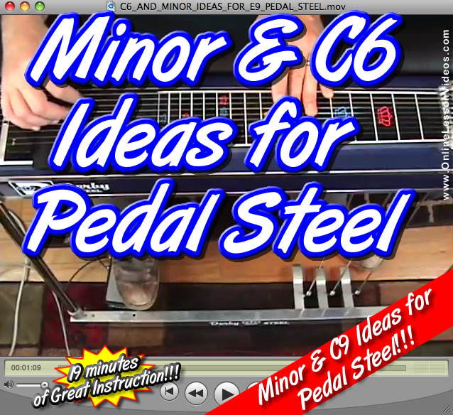 C6 AND MINOR IDEAS - for E9 Pedal Steel