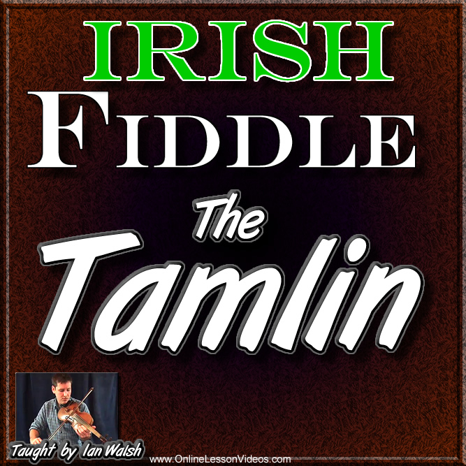 THE TAMLIN - Irish Fiddle Lesson