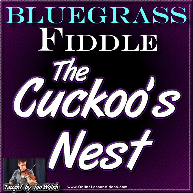 Cuckoos Nest - Bluegrass Song for Fiddle