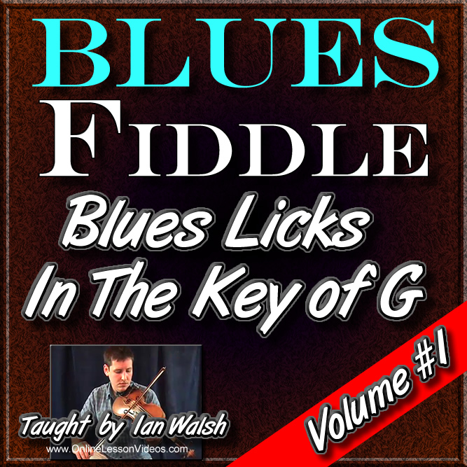 Blues Licks for Fiddle - In The Key of G - Volume #1