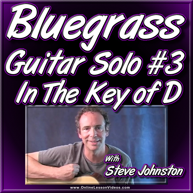 Bluegrass Guitar Solo #3 - In The Key of D
