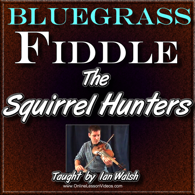 Squirrel Hunters - Bluegrass Fiddle Lesson