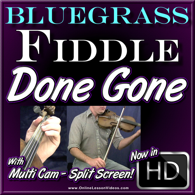 DONE GONE - Bluegrass Fiddle Lesson with Ian Walsh