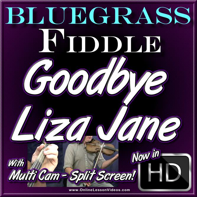 GOODBYE LIZA JANE - for Bluegrass Fiddle
