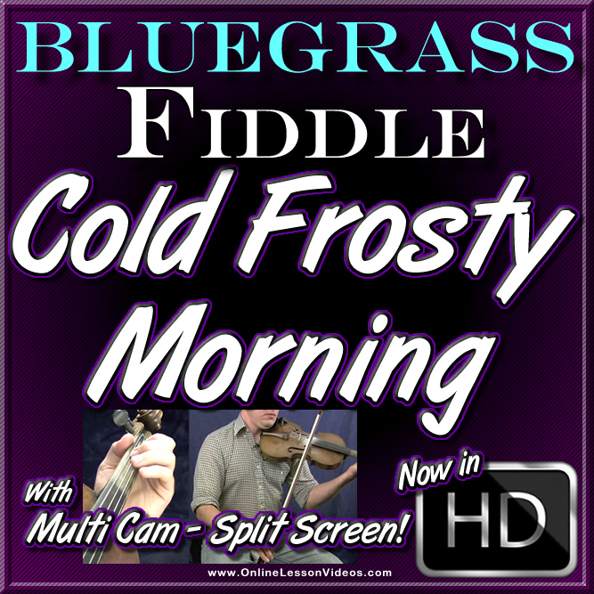 Cold Frosty Morning - Bluegrass Fiddle Tune