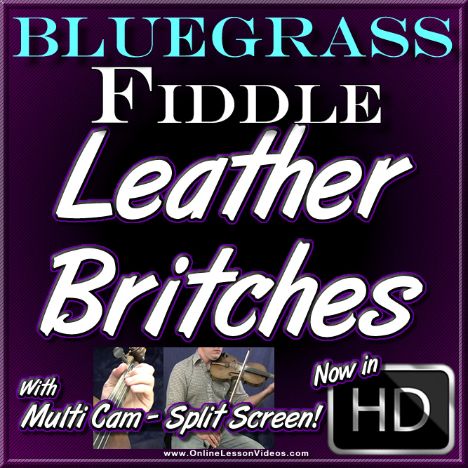 LEATHER BRITCHES - Bluegrass Fiddle Lesson