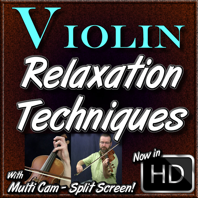Relaxation Techniques for the Violinist - by Paul Huppert