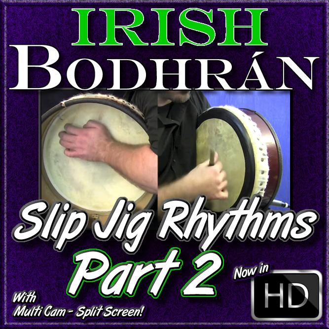 Bodhrán - Slip Jig Rhythms - Part 2