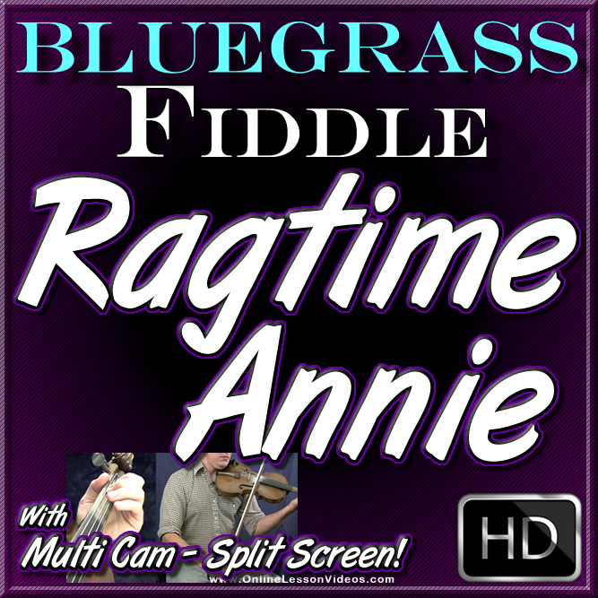 Ragtime Annie - for Bluegrass Fiddle