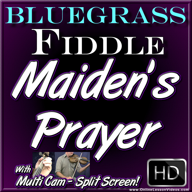 MAIDENS PRAYER - Bluegrass Ballad for Fiddle