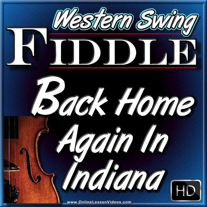 BACK HOME AGAIN IN INDIANA - Western Swing Fiddle Tune
