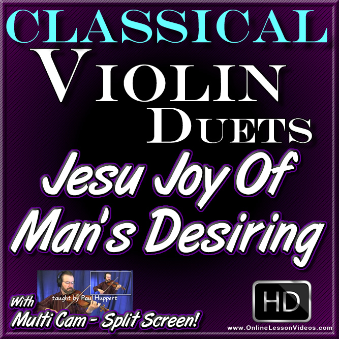 JESU JOY OF MAN'S DESIRING - Classical Violin Duets