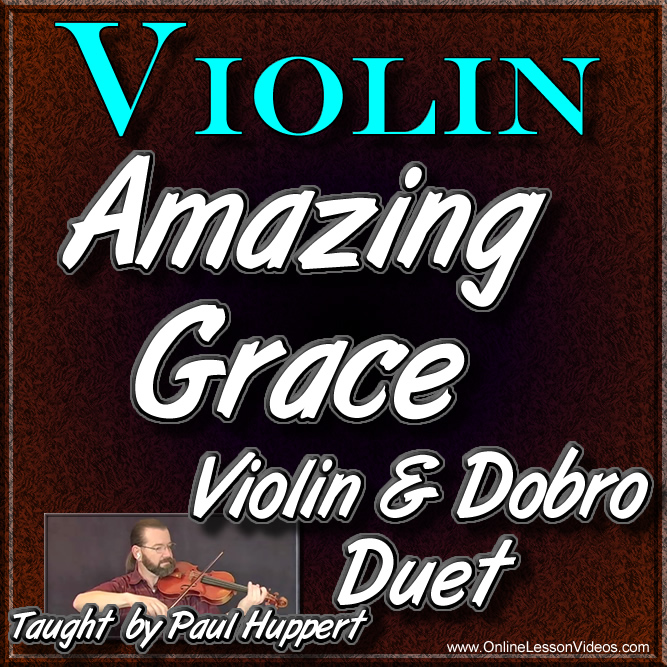 AMAZING GRACE - Violin Lesson with Dobro Backing Track