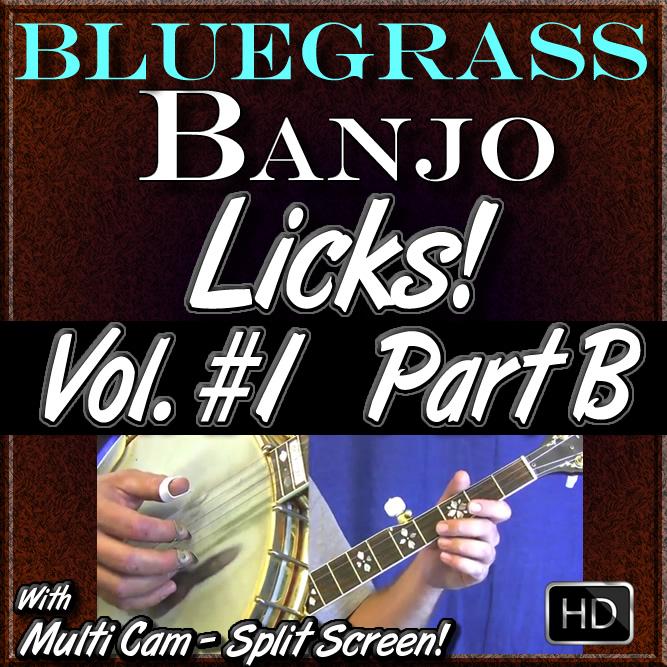 Bluegrass Banjo Licks - Volume #1 - Part B