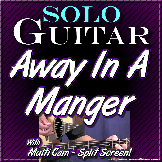 AWAY IN A MANGER - for Solo Acoustic Guitar