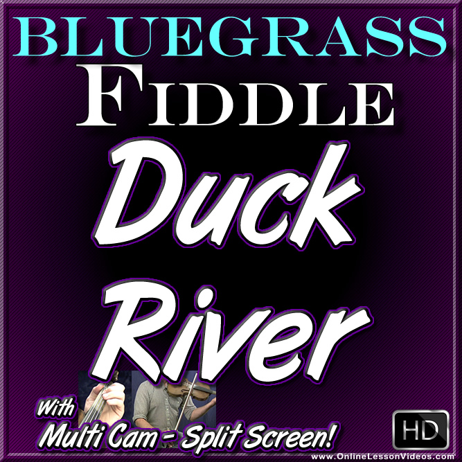 DUCK RIVER - Bluegrass Fiddle Tune