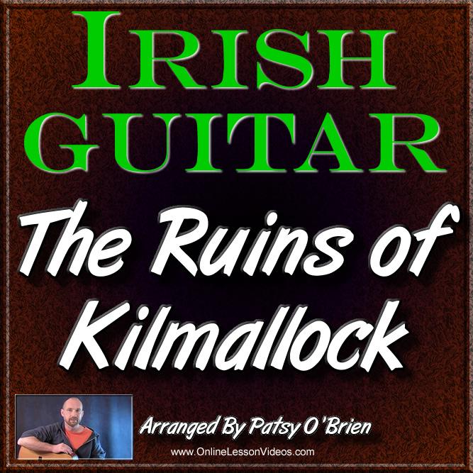 THE RUINS OF KILMOLLOCK - for Irish Guitar