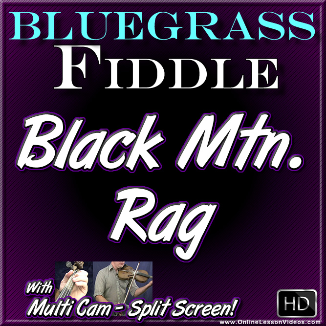 BLACK MOUNTAIN RAG - for Bluegrass Fiddle