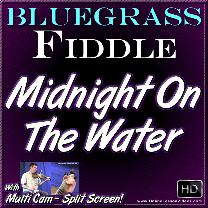 MIDNIGHT ON THE WATER - for Bluegrass Fiddle