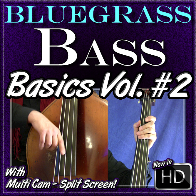 Bluegrass Bass - Basics Volume #2