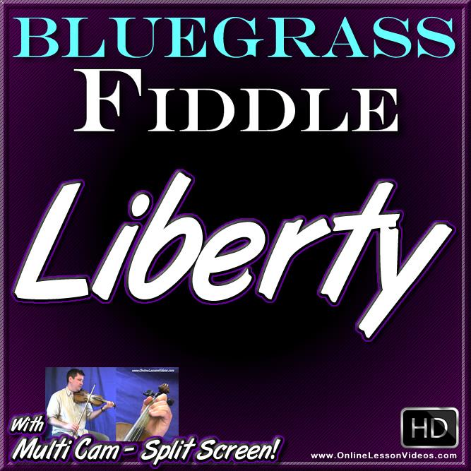 LIBERTY - Bluegrass Fiddle Lesson