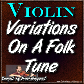 VARIATIONS ON A FOLK TUNE - For Violin