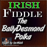 BALLYDESMOND POLKA - WITH SHEET MUSIC!
