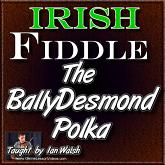 BALLYDESMOND POLKA - WITH SHEET MUSIC!