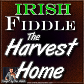 The Harvest Home - With Sheet Music!