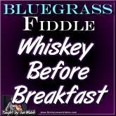 WHISKEY BEFORE BREAKFAST WITH SHEET MUSIC!