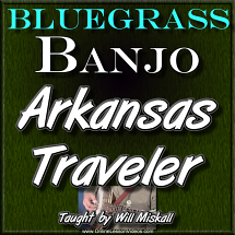 ARKANSAS TRAVELER - For Banjo - WITH TABLATURE!