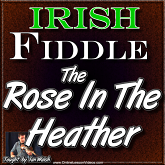 THE ROSE IN THE HEATHER ** WITH SHEET MUSIC **