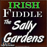 THE SALLY GARDENS - WITH SHEET MUSIC!