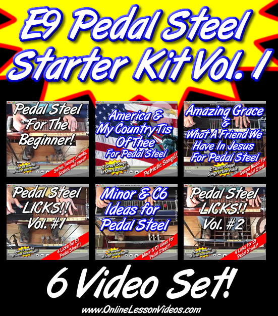STARTER KIT VOLUME 1 - For E9 Pedal Steel - 6 VIDEO SET