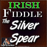 THE SILVER SPEAR - WITH SHEET MUSIC