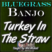 Turkey In The Straw - For Banjo