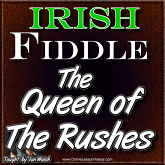 Queen Of The Rushes - Irish Fiddle Lesson