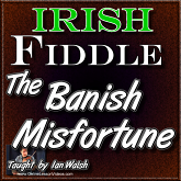 Banish Misfortune - Irish Fiddle Lesson