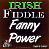 Fanny Power - For Irish Fiddle
