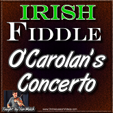 O'Carolan's Concerto - For Irish Fiddle