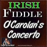 O'Carolan's Concerto - For Irish Fiddle