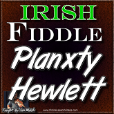 Planxty Hewlett - For Irish Fiddle