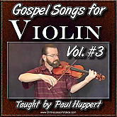 Gospel Songs for Violin - Volume 3