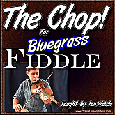 The Chop - for Bluegrass Fiddle