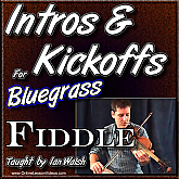 Intros & Kickoffs for Bluegrass Fiddle