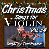 CHRISTMAS SONGS For Violin - Volume 4