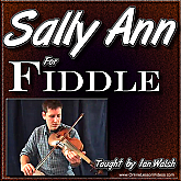 Sally Ann - for Bluegrass Fiddle