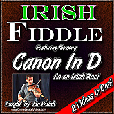 "Canon In D - in the style of a ""Reel"" for Irish Fiddle"