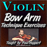 Bow Arm Technique Exercises - for Violin